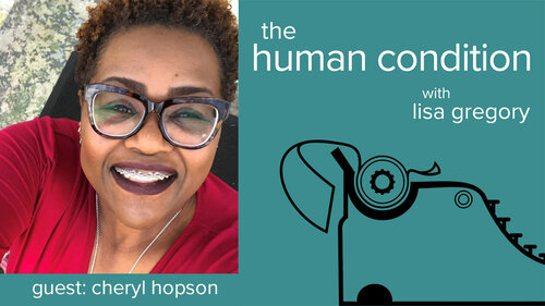 Dr. Cheryl Hopson is Guest Poet for Human Condition Podcast