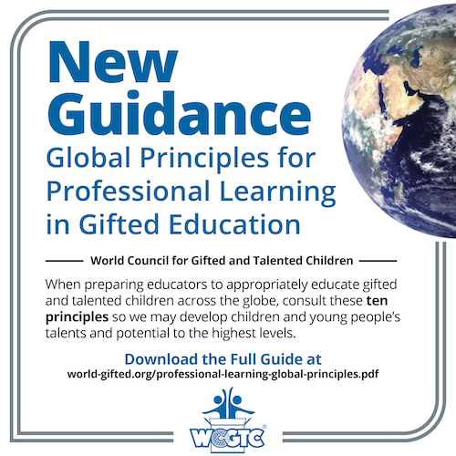 World Council for Gifted and Talented Children Releases Global Principles for Professional Learning in Gifted Education