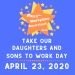 2020 Take Our Kids to Work Day!