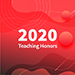 2020 Teaching Honors Recipients