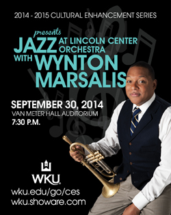 2014-2015 Cultural Enhancement Series presents Jazz with Wynton Marsala at the Lincoln Center Orchestra September 30, 2014, Van Meter Hall Auditorium, 7:30 p.m. wku.edu/go/ces, wku.showare.com