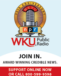 NPR WKU Public Radio. Join In. Award Winning Credible News. Support Online Now or Call 800-599-9598