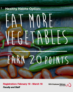 Healthy Habits Option: Eat more vegetables, Earn 20 points, Registration: February 19 – March 18, Faculty and Staff, WKU Employee Wellness. Spirit of Health.