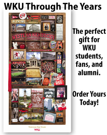 WKU Through the Years. The perfect gift for WKU Students, fans and alumni. Order yours today!