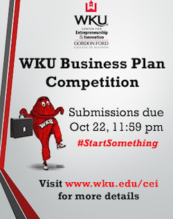 Do you have a great idea that you would love to turn into a business one day?  If so, enter the WKU Business Plan Competition.  Submissions are due October 22.  Visit www.wku.edu/cei for more details.  #StartSomething! (Brought to you by the Center for Entrepreneurship & Innovation in the Gordon Ford College of Business.