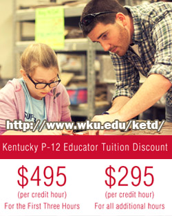 Kentucky P-12 educator tuition discount. $495 per credit hour for first three hours. $295 per credit hour for all additional hours. KETD website http://www.wku.edu/ketd