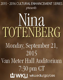 2015-2016 Cultural Enhancement Series presents Nina Totenberg. Monday, September 21, 2015. Van Meter Hall Auditorium. 7:30pm CT. WKU. WKU.edu/go/ces