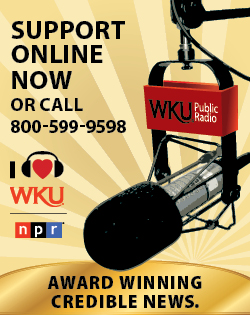 Support Online Now or call 800-599-9798. I love WKU npr. Award winning credible news.