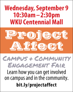 Project Affect. Campus and Community Engagement Fair. Wednesday, September 9 10:30am-2:30pm. WKU Centennial Mall. Learn how you can get involved on campus and in the community. Register your group to have a table at http://bit.ly/projectaffect.