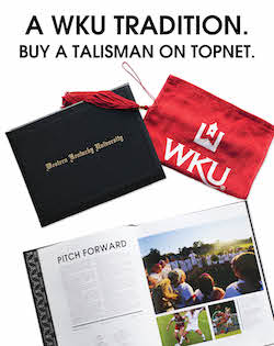 A WKU Tradition. But a Talisman on TopNet.