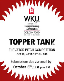 The Center for Entrepreneurship & Innovation invites you to enter their Topper Tank Pitch Competition on October 13 at 4pm.  Submissions are due October 6 by 11:59pm.  Visit www.wku.edu/cei for more details.