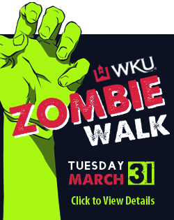 WKU Zombie Walk. Tuesday, March 31. Click for more details.