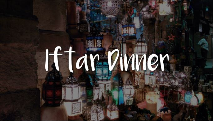 Iftar Dinners 2017