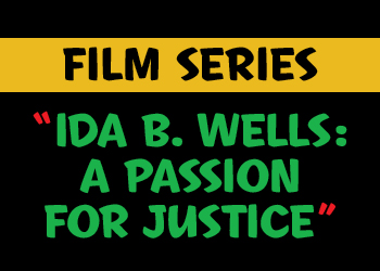 Ida Be Wells a Passion for justice