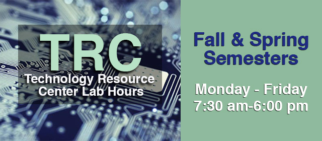 Technology Resource Center Hours