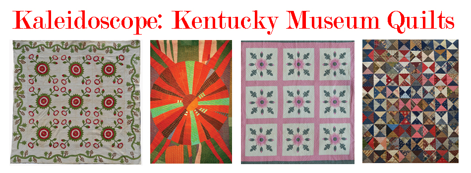 Title for Kaleidoscope: Kentucky Museum Quilt Exhibit