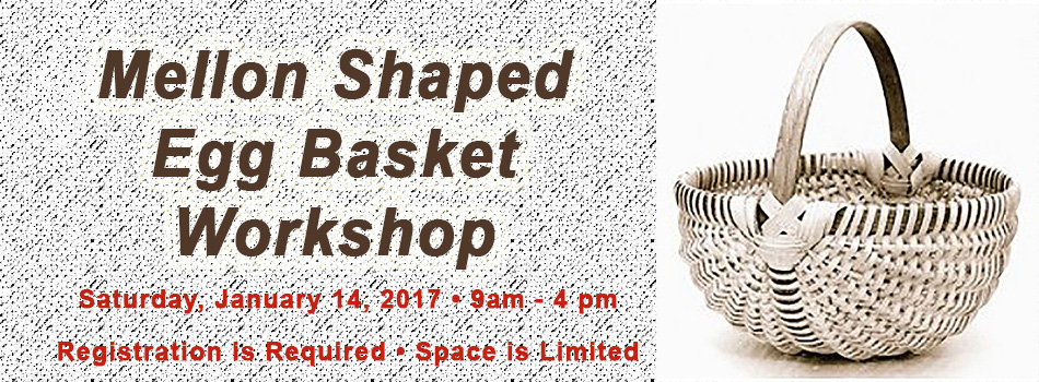 Egg Basket Workshop