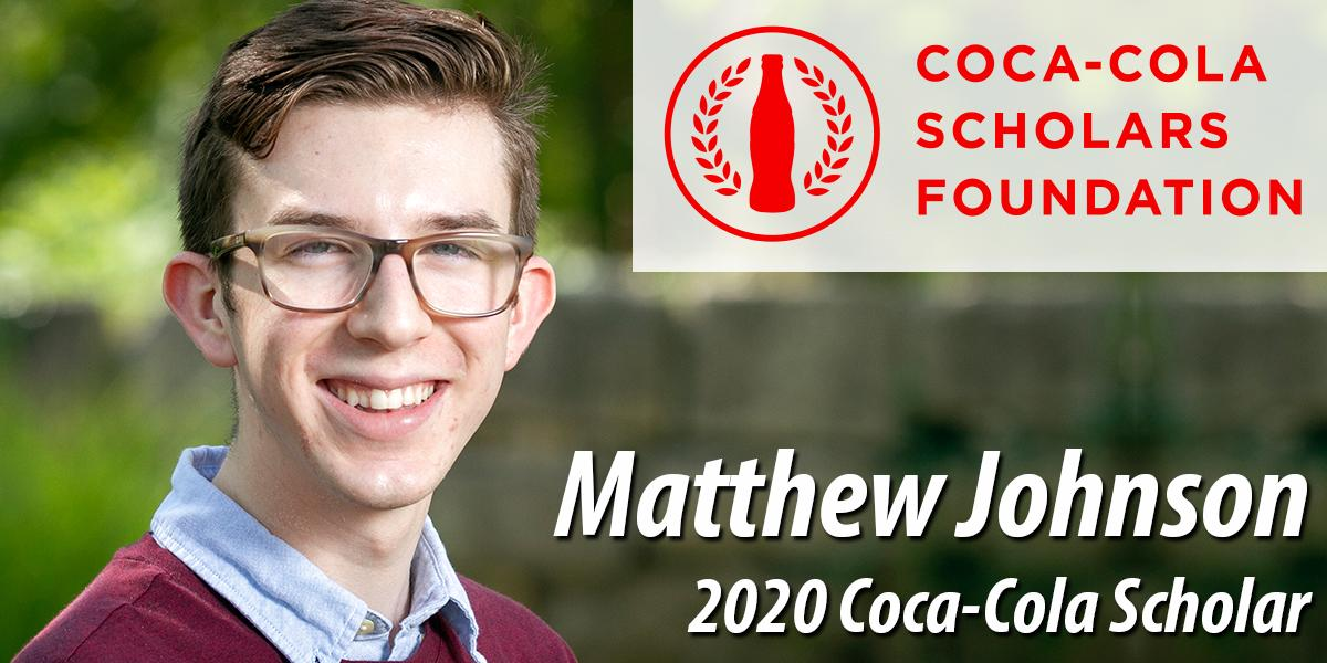 Matthew Johnson - 2020 Coca-Cola Scholar