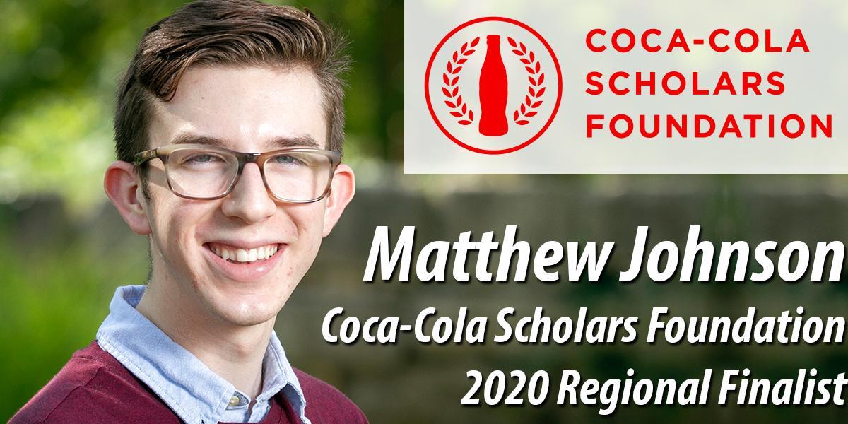 Matthew Johnson - 2020 Regional Finalist - Coca-Cola Scholars Foundation