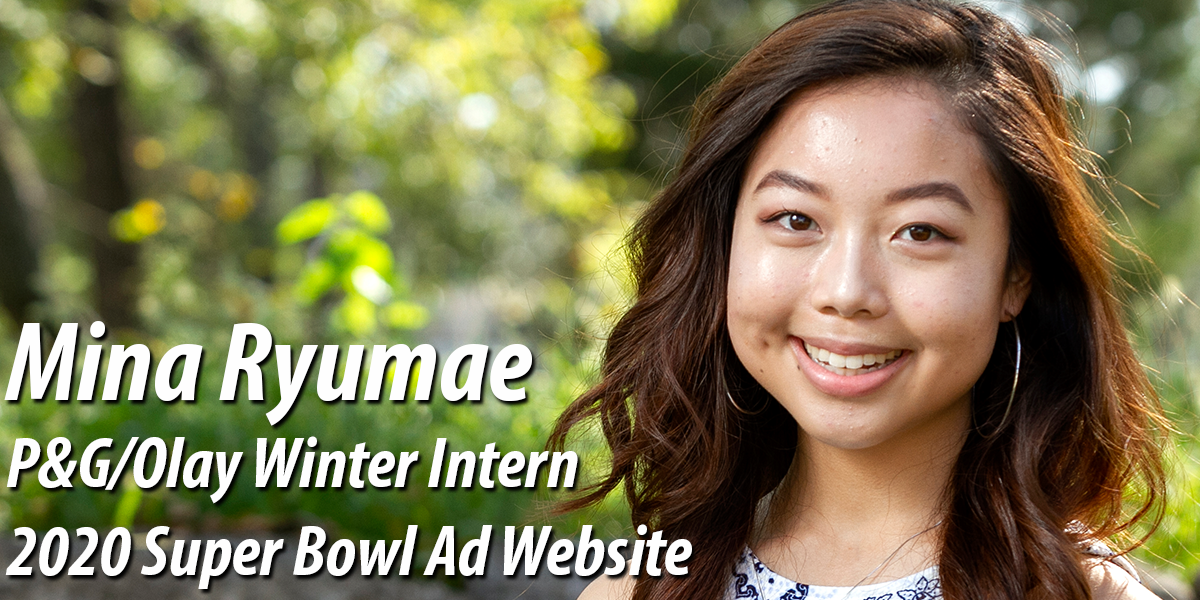 Mina Ry did an internship this winter break at P&G in Cincinnati. Her focus was with Olay, who has an advertisement in the Super Bowl this year and they are also sponsoring Women in STEM/Girls Who Code. Mina designed their web page as the lead designer and she is also featured in one page.