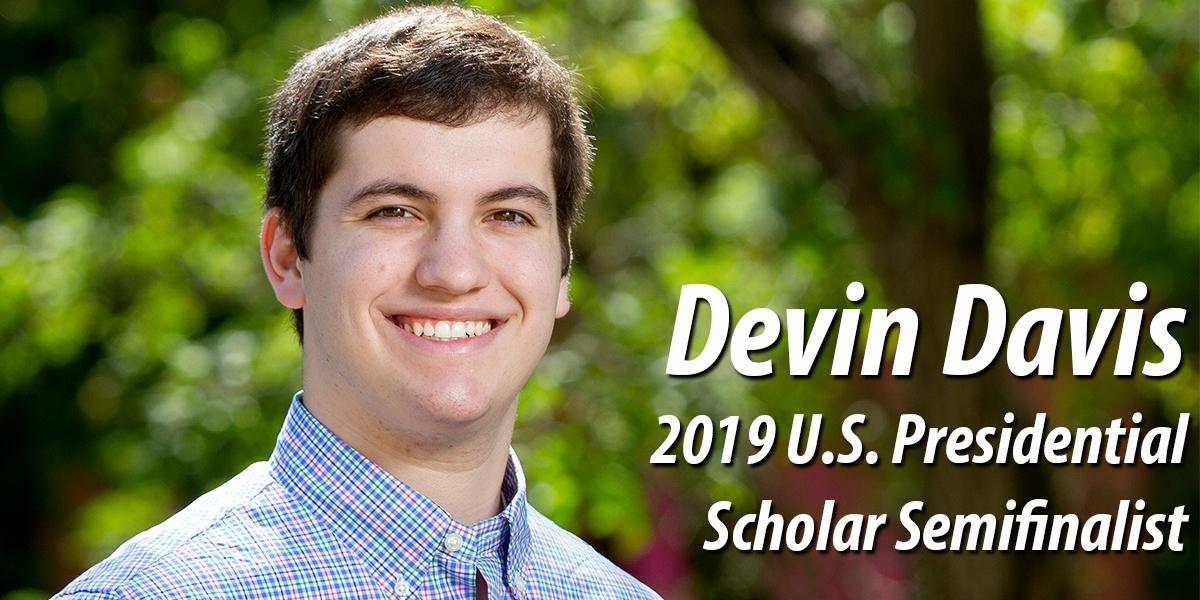 Devin Davis - 19 US Presidential Scholar