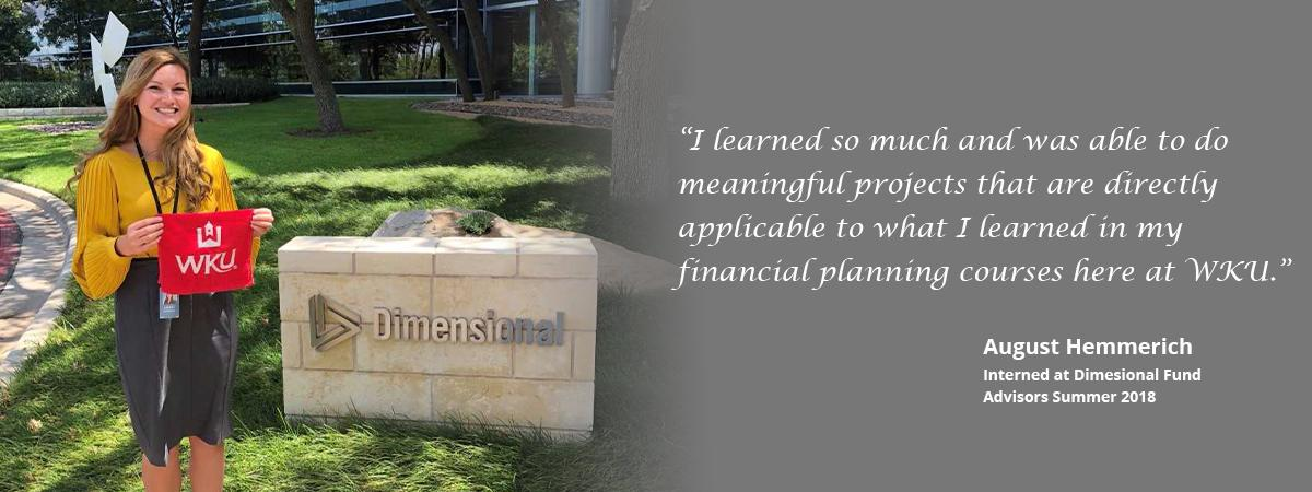 August interned at Dimensional Funds Advisors in the Summer of 2018.