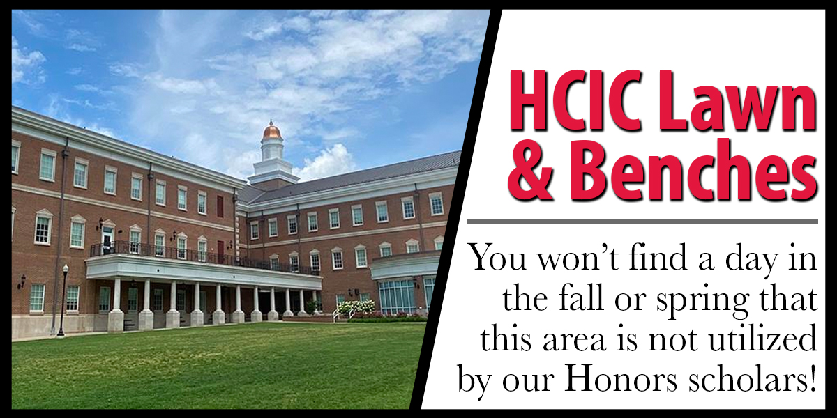 You won't find a day in the fall or spring that this area is not utilized by our Honors scholars!