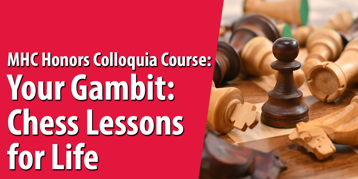 Chess Lessons for Life Fall 2021 Honors Colloquium