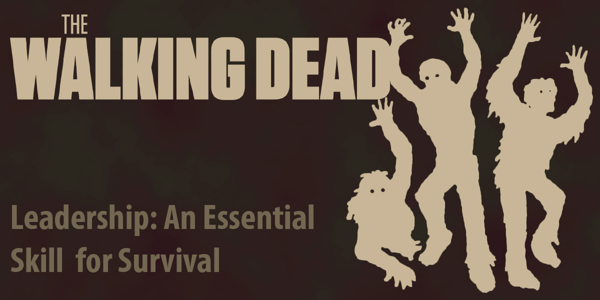 Leadership and the Walking Dead Fall 2021 Honors Colloquium