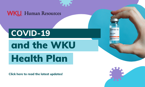(WKU Human Resources Logo.  COVID-19 and the WKU Health Plan. Click here to read the latest updates.