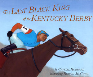 The Last Black King of the Kentucky Derby