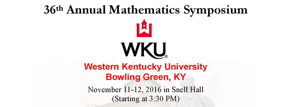 36th Annual WKU Mathematics Symposium