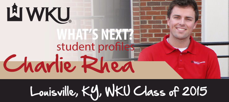 What's Next? Student Profile: Charlie Rhea
