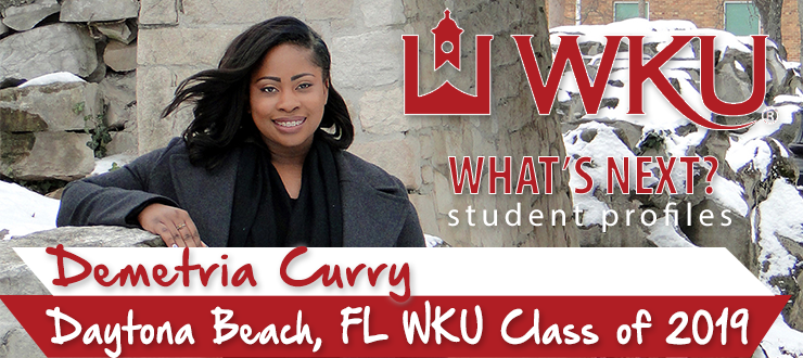 What's Next? Student Profile: Demetria Curry