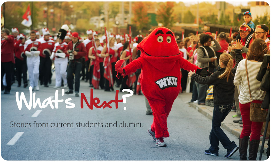 What's Next? Stories from current students and alumni.