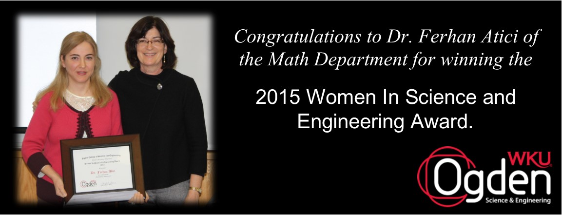 Dr. Ferhan Atici of the Math Department wins the 2015 Women In Science & Engineering Award.