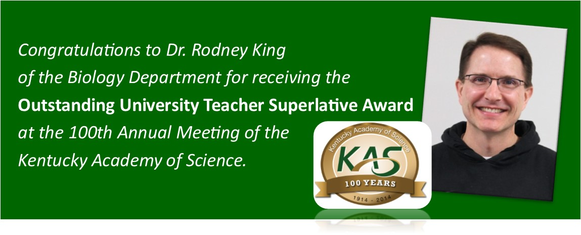Dr. Rodney King wins Superlative Award at the 100th Annual Meeting of the Kentucky Academy of Science