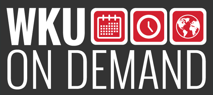 WKU On Demand