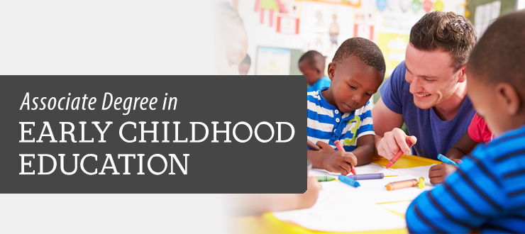 Associate Degree in Early Childhood Education