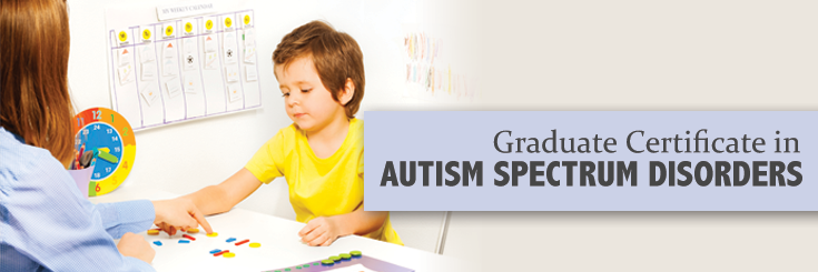 Graduate Certificate in Autism Spectrum Disorders