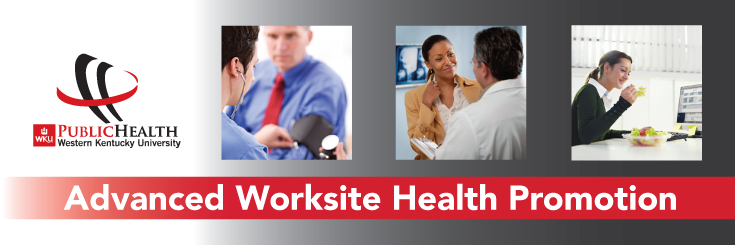 Advanced Worksite Health Promotions Graduate Certificate