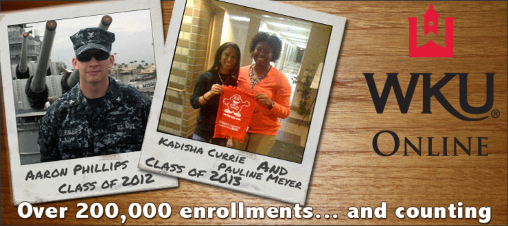 Aaron Phillips Class of '12, Kadish Currie and Pauline Meyer Class of '13, WKU Online, Over 200,000 enrollments... and counting