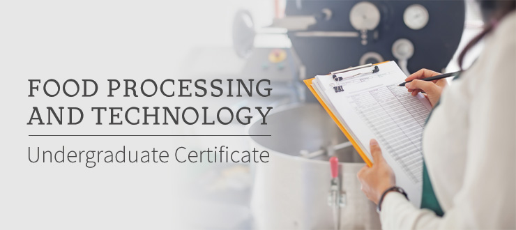 Food Processing and Technology Undergraduate Certificate