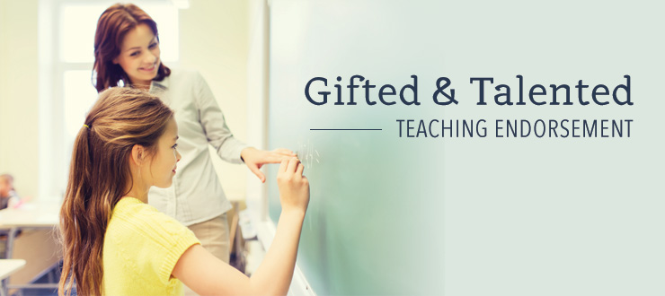Gifted & Talented Teaching Endorsement