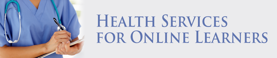 Health Services for Online Learners
