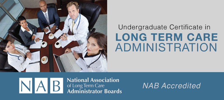 Undergraduate Certificate in Long Term Care Administration