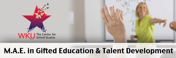 M.A.E in Gifted Education and Talent Development