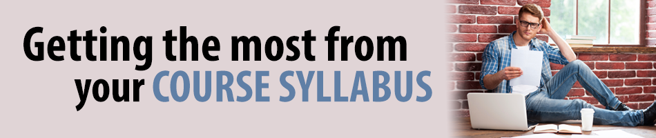 Getting the most from your Course Syllabus