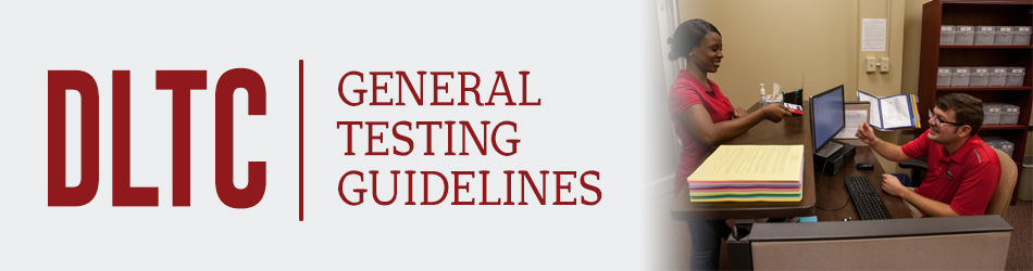 DLTC - General Testing Guidelines