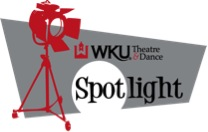 Spotlight on WKU Theatre & Dance
